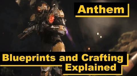 Crafting and Blueprints Explained Anthem