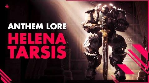 ANTHEM LORE-- Helena Tarsis & The Legion of Dawn