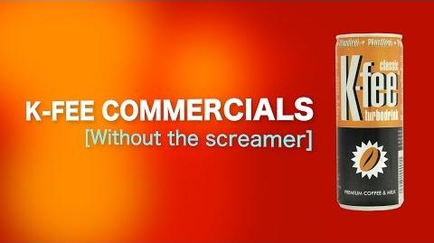 All 9 K-fee commercials without the screamers