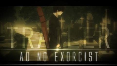 Ao No Exorcist - Trailer -