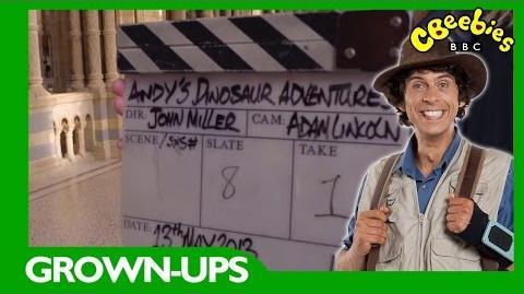 CBeebies Grown-ups Andy's Dinosaur Adventures - Behind the Scenes