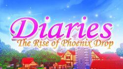 Diaries - The Rise of Phoenix Drop (Remake) Episode 1 Thumbnail.jpg