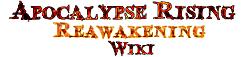 Apocalypse Rising Reawakening Wiki
