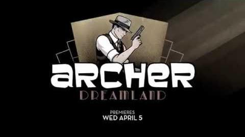 It's rainin' bullets in Dreamland - Archer Season 8 Promo