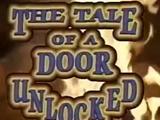 The Tale of a Door Unlocked
