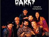 The Are You Afraid of the Dark? Campfire Companion