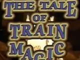 The Tale of Train Magic