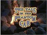 The Tale of the Phantom Cab