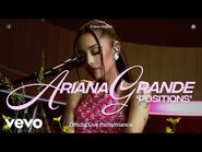 Ariana Grande - positions (Official Live Performance) - Vevo
