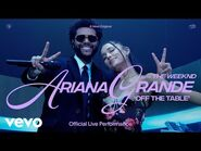 Ariana Grande - off the table ft