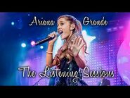 Ariana Grande - The Listening Sessions - Full Concert