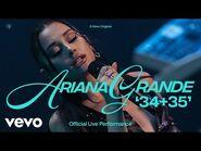 Ariana Grande - 34+35 (Official Live Performance) - Vevo