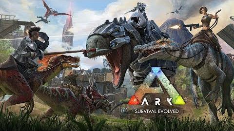 ARK Survival Evolved Official Launch Trailer!