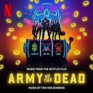 Music from the Netflix Film Army of the Dead