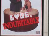 Love, Indubitably