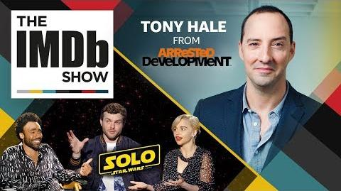 """""""Arrested Development"""" Star Tony Hale & the Cast of 'Solo A Star Wars Story' EP. 202 IMDb Show"""