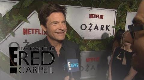 "Jason Bateman Plays a Gangster in Netflix's ""Ozark"" E! Live from the Red Carpet"