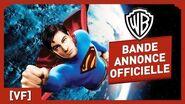 Superman Returns - Bande Annonce Officielle (VF) - Brandon Routh Kate Bosworth