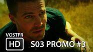 Arrow S03 Promo 3 VOSTFR (HD)