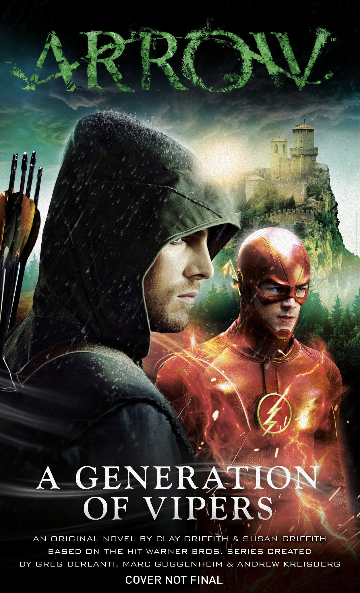 Arrow: A Generation of Vipers
