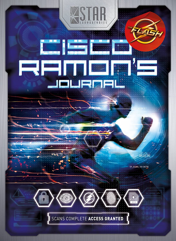 S.T.A.R. Labs: Cisco Ramon's Journal