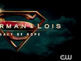 Superman & Lois: Legacy of Hope