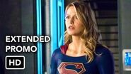 "Supergirl 3x15 Extended Promo ""In Search of Lost Time"" (HD) Season 3 Episode 15 Extended Promo"