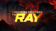 Freedom Fighters The Ray (season 1) title card
