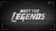 Meet the Legends title card