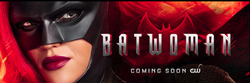 Batwoman Coming Soon to The CW Promotional Banner.png
