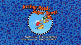 Arthur Read Super Saver Title Card.png