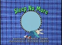 Sleep no More.png
