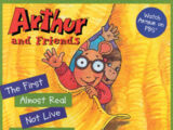 Arthur and Friends: The First Almost Real Not Live CD (or Tape)