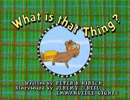 What is that Thing Title Card.png