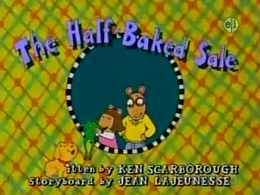 The Half-Baked Sale Title Card.png