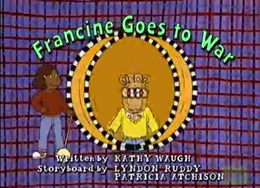 Francine Goes to War Title Card.png