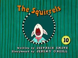 The Squirrels title card.jpg