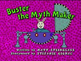 Buster the Myth Maker - title card.JPG