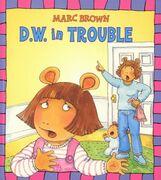 D.W. in Trouble