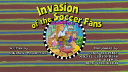 Invasion of the Soccer Fans Title Card.png