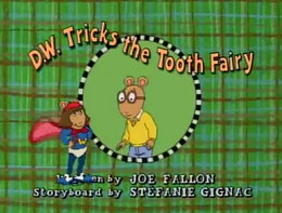 D.W. Tricks the Tooth Fairy Title Card.png