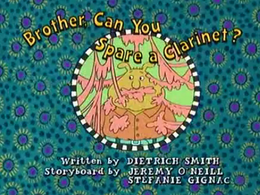 Brother Can You Spare a Clarinet? Title Card.png