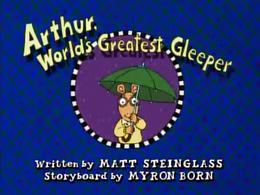 Arthur, World's Greatest Gleeper Title Card.png