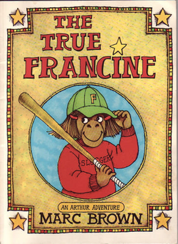 "The old design for the book cover, titled ""The True Francine"". It features Francine wearing a baseball cap and holding a baseball bat."