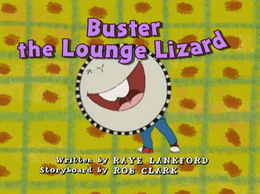 BustertheLoungeLizard title card 2.png