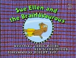 Sue Ellen and the Brainasaurous Title Card.png