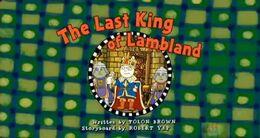 The Last King of Lambland Title Card.jpg