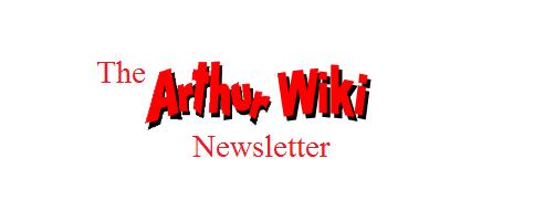 Arthur Read fan/The Arthur Wiki Newsletter, Issue 2: May 11, 2020