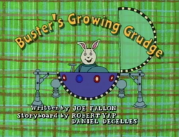 Buster's Growing Grudge Title Card.png