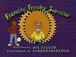 Francine Frensky, Superstar Title Card.png